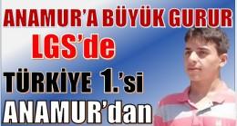 LGS BİRİNCİSİ ANAMUR'dan