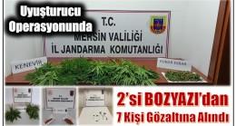 Uyuşturucu Operasyonunda 2 'si Bozyazı'dan 7 Kişi Gözaltına Alındı
