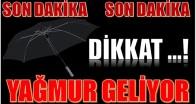 DİKKAT ! YAĞMURLU BİR HAFTA GELİYOR