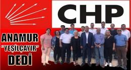 """CHP,Anamur'da """" YEŞİLÇAYIR"""" dedi"""