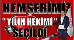 """HEMŞERİMİZ BALLI """" YILIN HEKİMİ """" SEÇİLDİ"""